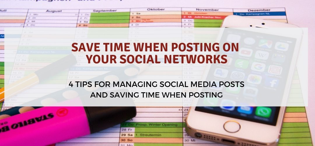 SAVE TIME WHEN POSTING ON YOUR SOCIAL NETWORKS