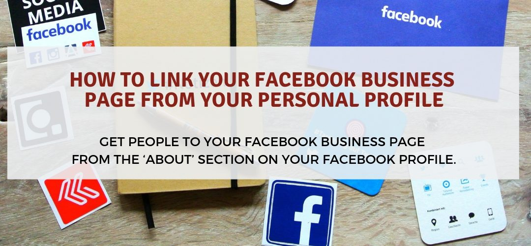 How to Link your Facebook Business Page from your Personal Profile