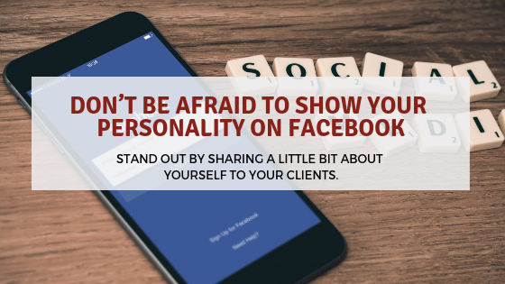 Don't Be Afraid to Show Your Personality on Facebook
