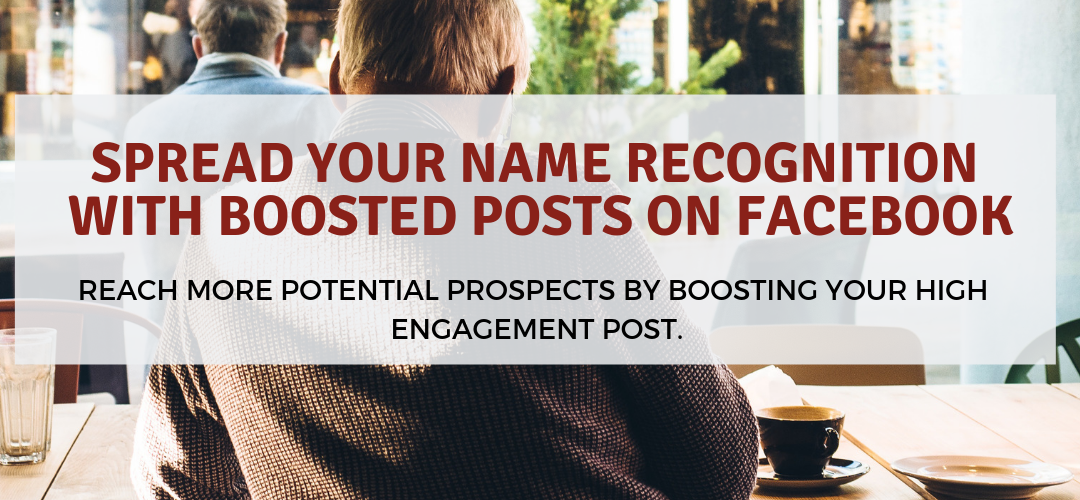 Spread Your Name Recognition with Boosted Posts on Facebook